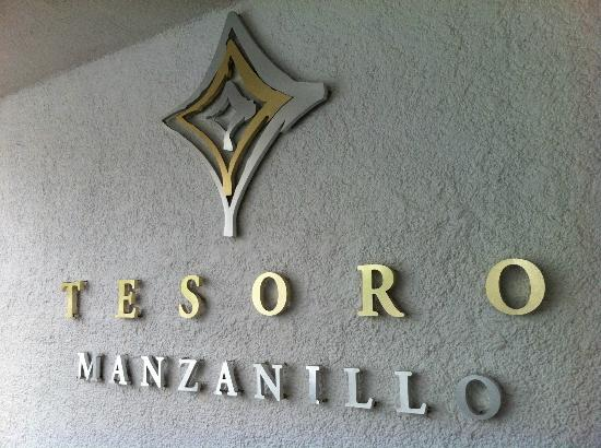 Tesoro Manzanillo: Sign at the front doors