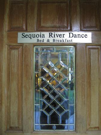 Sequoia River Dance B&B: Entrance Area