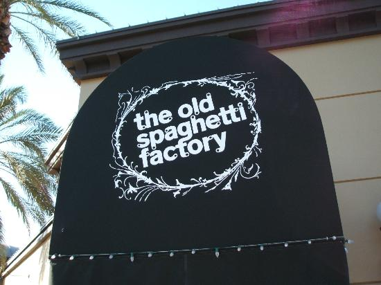 Old Spaghetti Factory : The entry.....