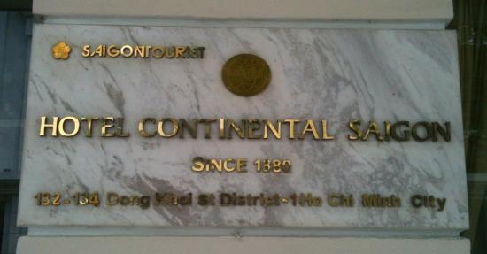 Hotel Continental Saigon: 132-134 Đồng Khởi (Formerly Rue Catinat)