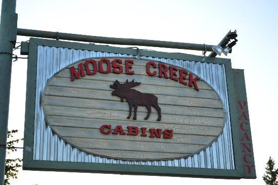 ‪‪Moose Creek Cabins and Inn‬: Sign