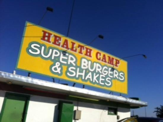 Health Camp: The famous sign of this awesome burger joint!
