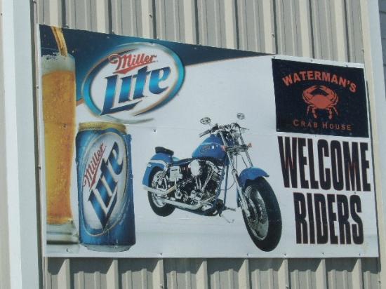 Waterman's Crab House: Bikers Welcome