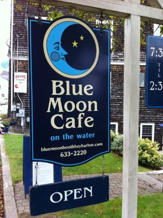Blue Moon Cafe: Find this sign