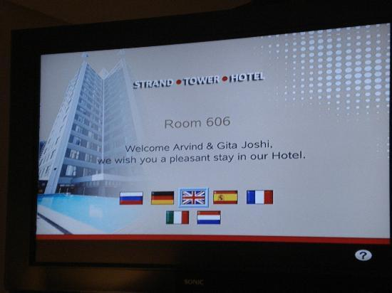 Strand Tower Hotel: TV Screen welcoming us