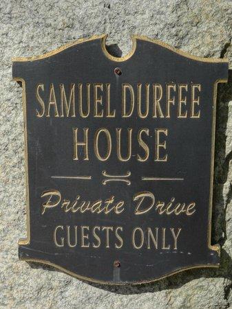 Samuel Durfee House: Driveway Sign