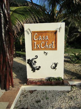 Casa Ixchel: Front sign