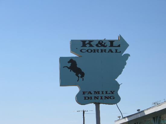 K & L Corral: Great sign!