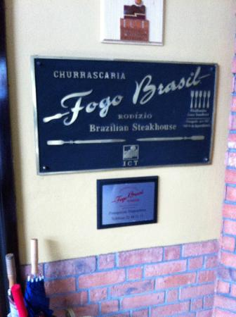 Restaurante Churrascaria Fogo Brasil: Sign