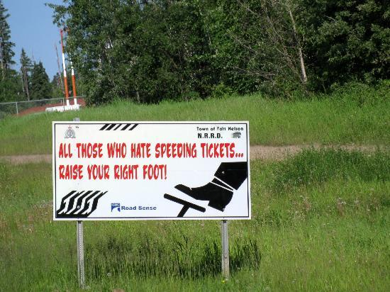 Highway speed warning, Fort Nelson - Alaska Highway