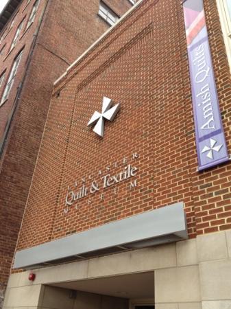 Lancaster Quilt & Textile Museum: sign out front