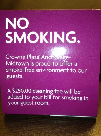 Crowne Plaza Anchorage-Midtown: Do Not Smoke