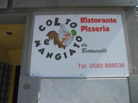 Ristorante Pizzeria Colto e mangiato da Bertuccelli: La nostra insegna