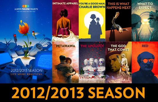 Alberta Theatre Projects: 2012-2013 Season: Life More Beautiful