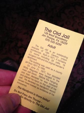 Old Jail Museum : Our ticket