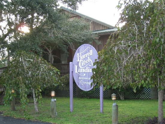 Borrell Creek Landing: The outside of the restaurant