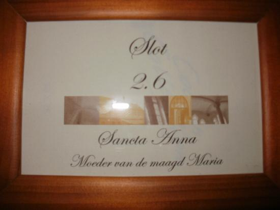 Poortackere Monasterium Hotel: Each room has a name