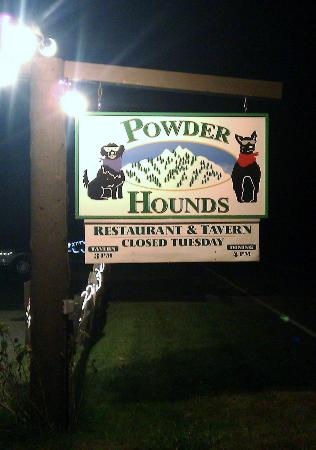 Powder Hounds Restaurant: Sign our front of Powder Hounds
