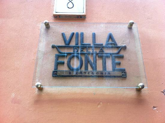 Villa della Fonte: Sign of the guest-house