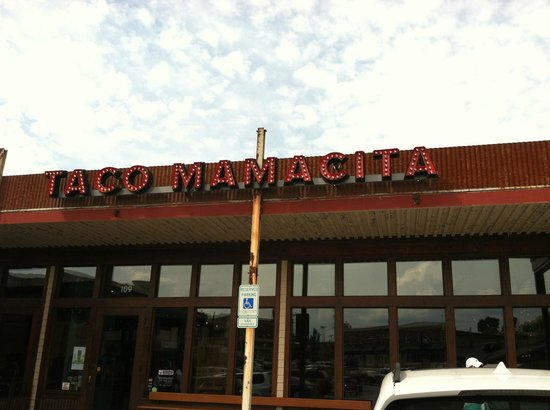 Taco Mamacita: If you see this sign you are in the right place!