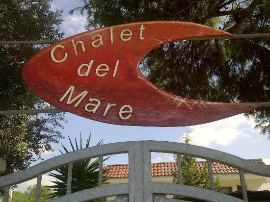 Bed and Breakfast Chalet del Mare: Insegna