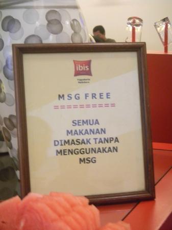 Hotel Ibis Yogyakarta Malioboro: No MSG