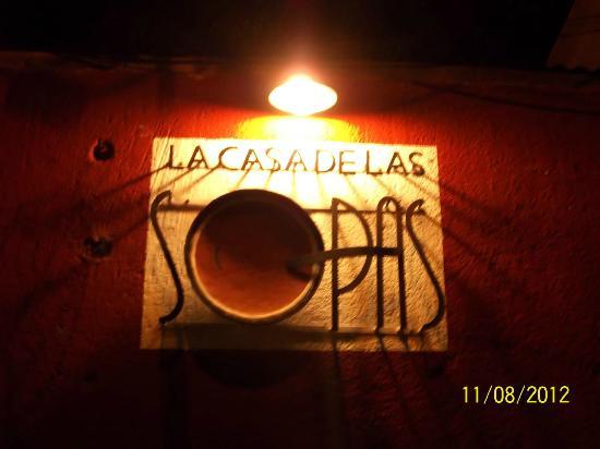 La Casa de las Sopas: Our logo outside the restaurant.