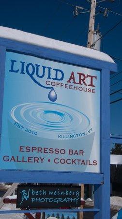 Liquid Art Coffeehouse: Liquid Art Sign
