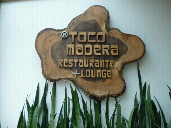 Toco Madera Restaurant and Lounge: Entrada