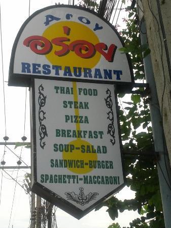 Restaurant Aroy : Road sign above the restaurant