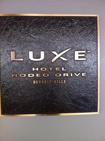 Luxe Rodeo Drive Hotel: luxe hotel