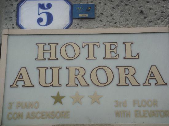 Aurora Hotel: Hotel signage