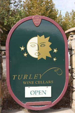 Turley Cellars: Sign for Turley Tasting Room