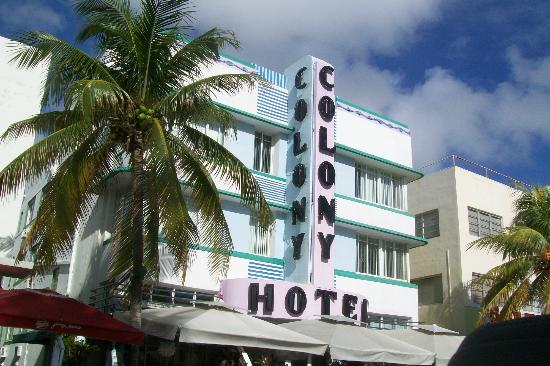 The Colony Hotel: frente del hotel