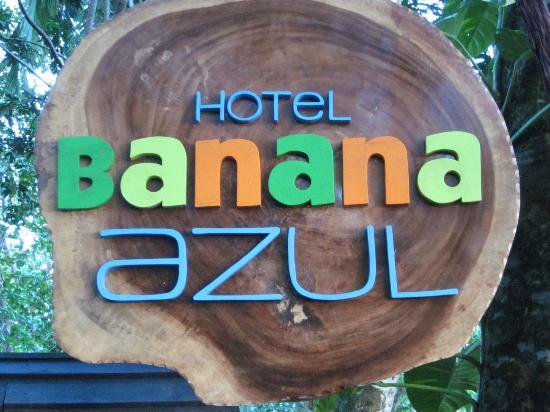 Hotel Banana Azul: Hotel sign as colorful as the hotel