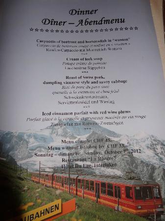 Hotel Du Lac: Special Sun / Sat dinner menu prepared by hotel