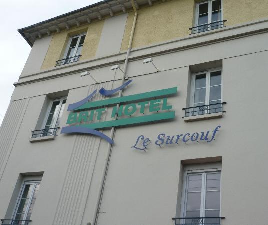 Brit Hotel Le Surcouf : Façade Hotel