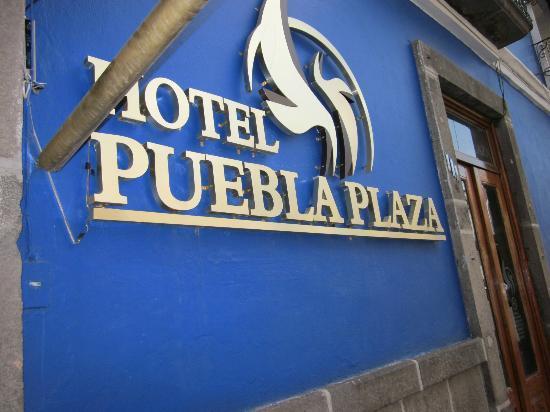Hotel Puebla Plaza: Hotel sign