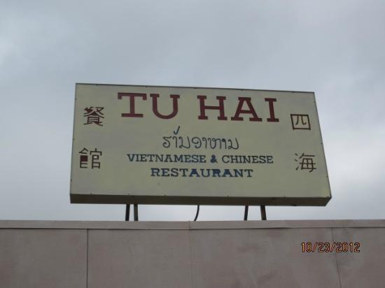 Tu Hai Restaurant: Sign in front of restaurant