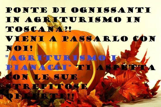 Agriturismo I Pianacci: Offerta per Halloween