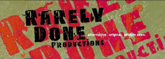 Rarely Done Productions