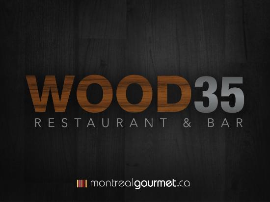 WOOD35 RESTAURANT BAR, MONTREAL, QUEBEC, CANADA