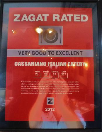 Cassariano Italian Eatery: Excellent ZAGAT rating =)
