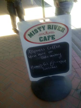 Misty River Cafe: Just a photo of the sign...