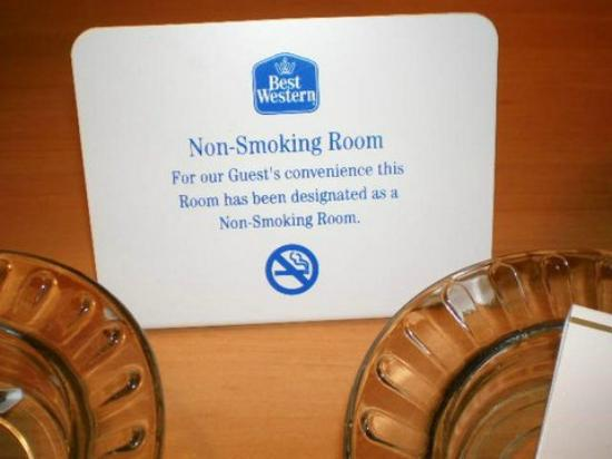 "Best Western Turquoise Inn & Suites : The ash trays and matches beside the ""no smoking"" sign"