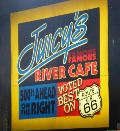 Juicy's Famous River Cafe: Lighted sign just off I-40 for Juicy's
