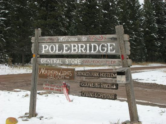 Polebridge Mercantile and Cabins: Entrance into Polebridge