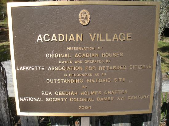 Acadian Village: sign at entrance