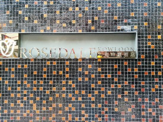 Rosedale Hotel Kowloon: Entrance signage for Rosedale Hotel