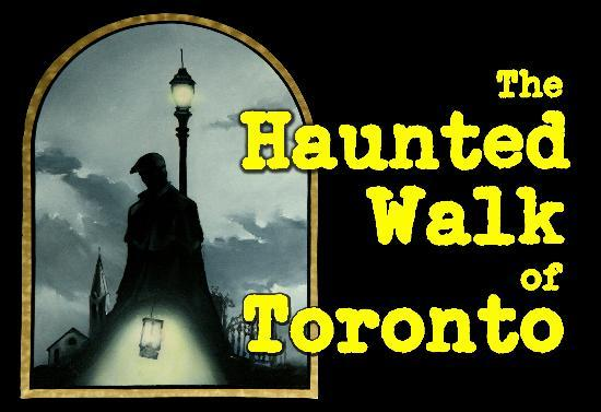 Haunted Walking Tour Toronto